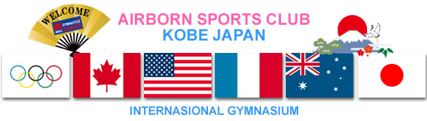 INTERNASIONAL GYMNASIUM - AIRBORN SPORTS CLUB KOBE JAPAN